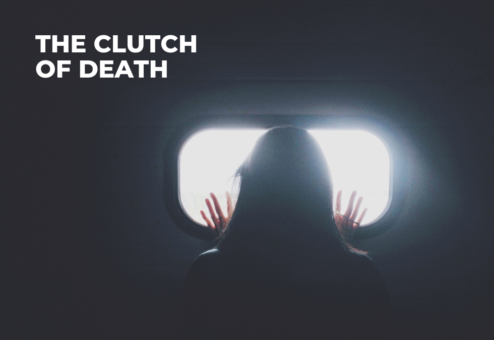 The Clutch of Death (Epilogue)