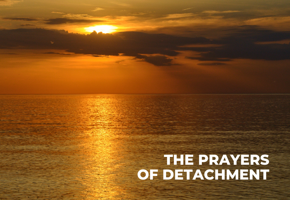 But Surely, Not In Our Painful Moments! : Prayers of Detachment (10)
