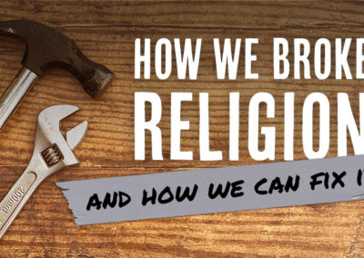 November 8, 2020 – Can Organized Religion Be Fixed? Part 2