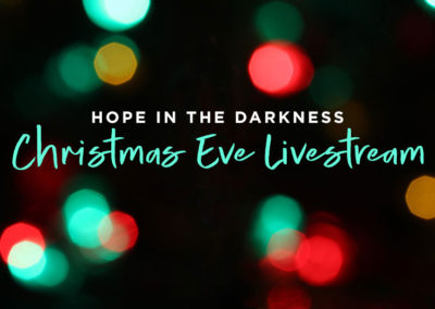 December 24, 2020 – Hope in the Darkness