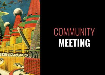 8/22 – Community Meeting